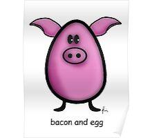 bacon & egg Poster