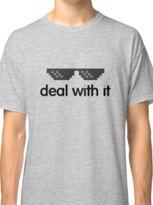 deal with it (black text) Classic T-Shirt