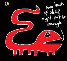"""Two Hours of Sleep Might Not be Enough"" by Richard F. Yates by richardfyates"
