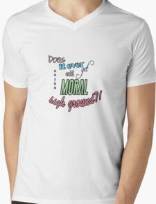 """Does it ever get cold on the moral high ground?!"" Lady Violet Quotes Mens V-Neck T-Shirt"