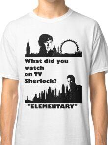 Sherlock meets Elementary  Classic T-Shirt