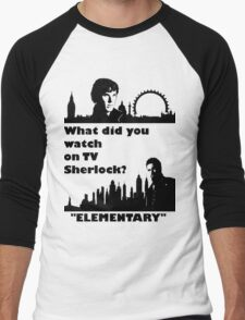 Sherlock meets Elementary  Men's Baseball ¾ T-Shirt