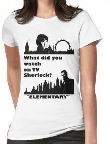 Sherlock meets Elementary  Womens Fitted T-Shirt