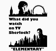 Sherlock meets Elementary  Unisex T-Shirt