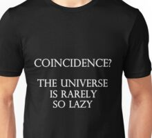 Coincidence Unisex T-Shirt