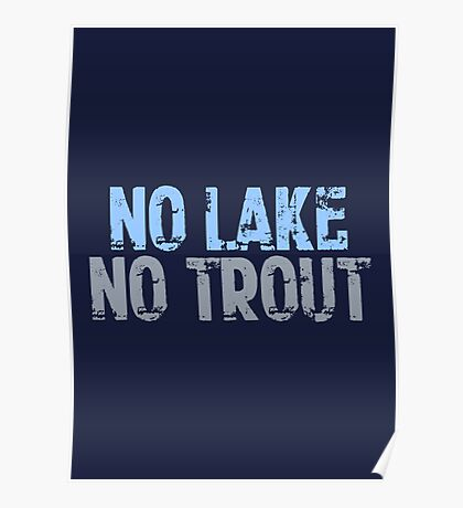 The Wire - No Lake, No Trout Poster