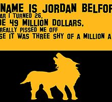 My Name is Jordan Belfont by JDempzz