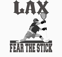 LAX Fear The Stick Unisex T-Shirt