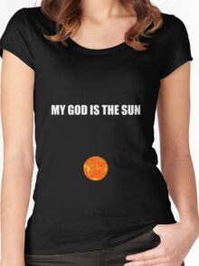My god is the sun Women's Fitted Scoop T-Shirt