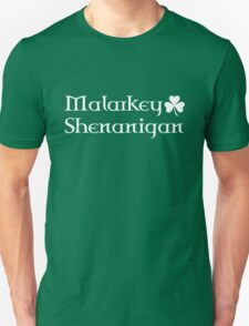 Malarkey and Shenanigan T-Shirt
