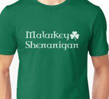 Malarkey and Shenanigan Unisex T-Shirt