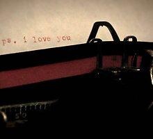 p.s i love you.................. by Daniela Reynoso Orozco