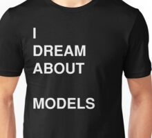 I Dream About Sketchup Models Unisex T-Shirt