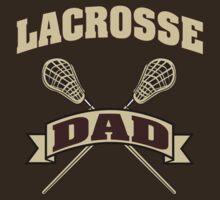 Lacrosse Dad by SportsT-Shirts