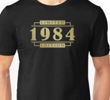 1984 Limited Edition T-Shirt Unisex T-Shirt