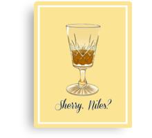 Sherry, Niles? Canvas Print