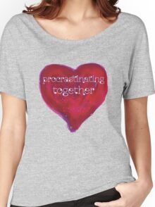 procrastinating together Women's Relaxed Fit T-Shirt