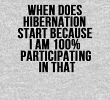 When Does Hibernation Start? Unisex T-Shirt