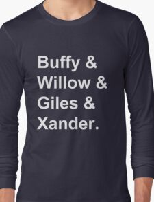 Buffy & Willow & Giles & Xander. Long Sleeve T-Shirt
