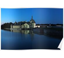 Chantilly, the castle in blue, Oise, France. Poster