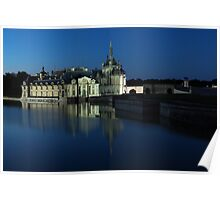 Chantilly, the castle at dusk, Oise, France. Poster