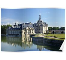 Chantilly, the castle during summer, Oise, France. Poster