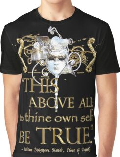 "Shakespeare Hamlet ""own self be true"" Quote Graphic T-Shirt"