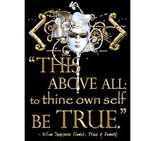 "Shakespeare Hamlet ""own self be true"" Quote Photographic Print"