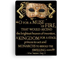 Shakespeare Henry V Muse Quote Canvas Print