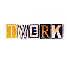 twerk by hurtingbombz