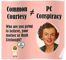 Common Courtesy is not a PC Conspiracy Poster