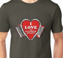 I Love an Accordion Player 3 by Julie the Bruce T-Shirt
