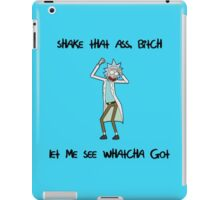 Rick and Morty: Shake That Ass iPad Case/Skin