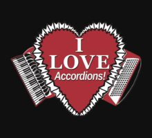 I Love Accordions Heart Motif! by juliethebruce