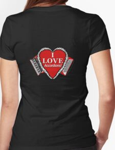 I Love Accordions Heart Motif! Womens Fitted T-Shirt