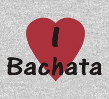 I Love Bachata - Dance T-Shirt by deanworld