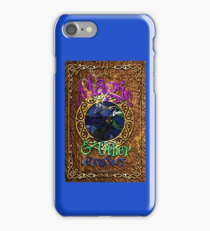 Magic and Other Disasters Phone Case iPhone Case/Skin