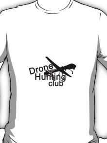 Drone hunting club reversed T-Shirt