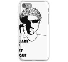 Out of my league iPhone Case/Skin