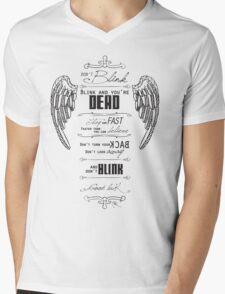 Don't blink. Mens V-Neck T-Shirt