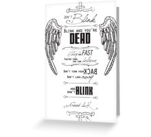 Don't blink. Greeting Card