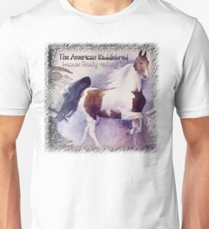 Beauty Matters - American Saddlebred Unisex T-Shirt