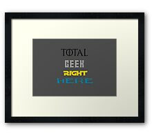 Total Geek Framed Print