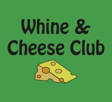 Whine & Cheese Club by Alsvisions