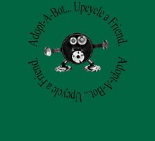 Upcycle a Friend... Adopt-A-Bot Unisex T-Shirt