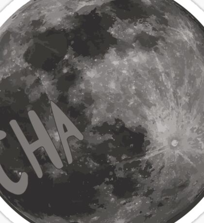 CHa moon the tick Sticker