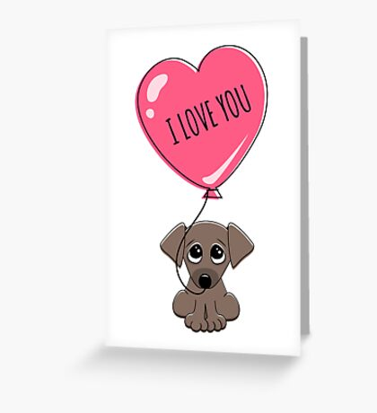 Cute puppy dog holding heart balloon with text I love you Valentine's day card Greeting Card