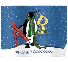 Reading Books is COOL, Penguin with Letters, ABC's, Snow Poster