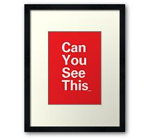 Can You Read This? Framed Print