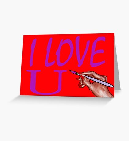 I LOVE YOU 3 Greeting Card